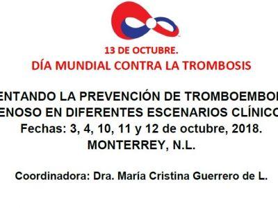 Sesiones generales y conferencias alusivas al 13 de octubre, 2018. Día Mundial de la Trombosis. Monterrey, N.L.