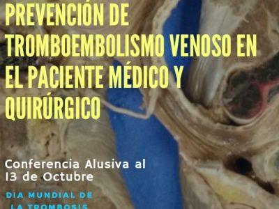 Sesión General: PREVENCIÓN DE TROMBOEMBOLISMO VENOSO EN EL PACIENTE MÉDICO Y QUIRÚRGICO