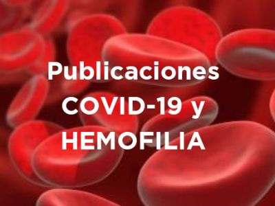 Publicaciones Covid-19 y Hemofilia